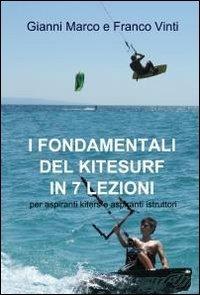 I fondamentali del kitesurf in 7 lezioni