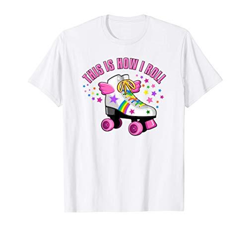 È così che vado a rotolare, ragazze con i pattini a rotelle Maglietta