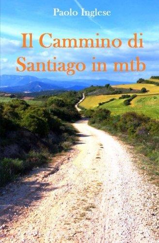 Il Cammino di Santiago in mtb